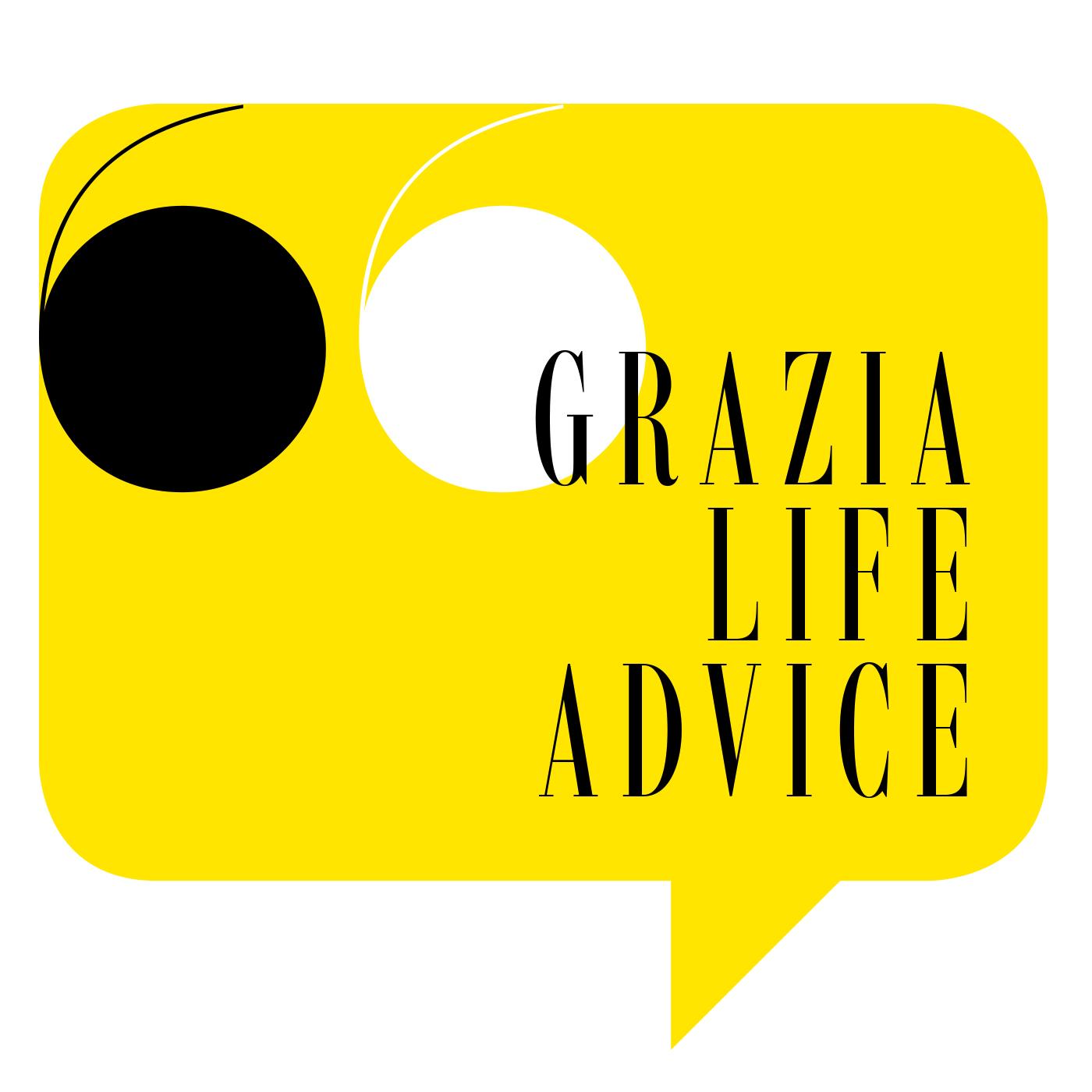 Grazia Life Advice - Podcast Episodes | Listen Now on ...  Grazia Life Adv...