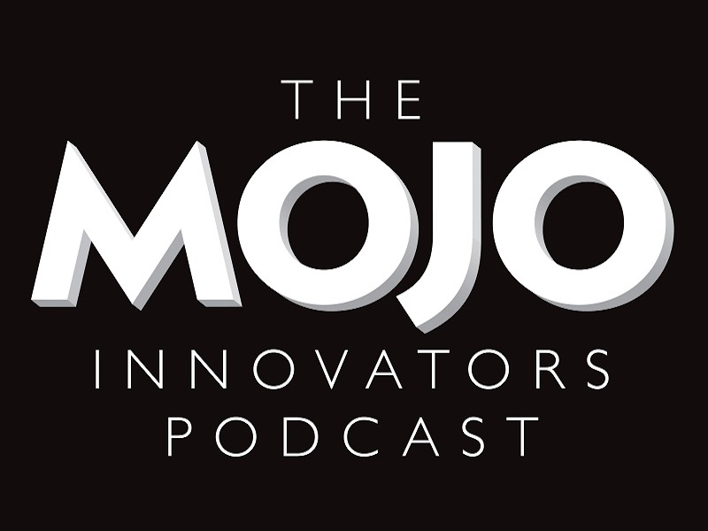 The MOJO Innovators Podcast Podcast on Planet Radio